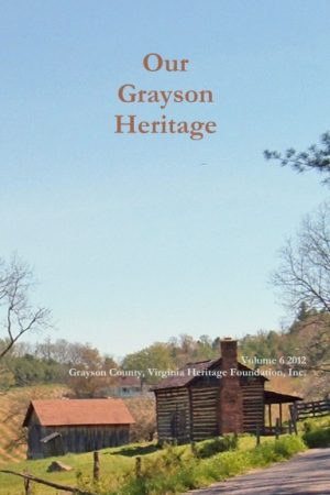 Our Grayson Heritage - 2012