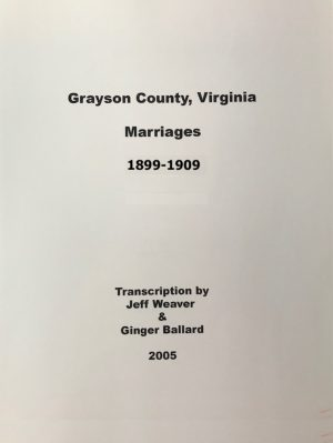 Grayson County Marriages, 1899-1909
